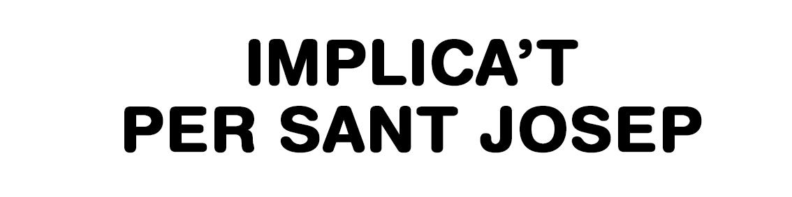 Implica't Sant Josep
